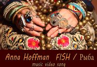 "Anna Hoffman`s music video song ""Fish"" released"